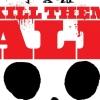 Stevige 'Kill Them All' naar het witte doek