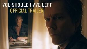 You Should Have Left (2020) video/trailer