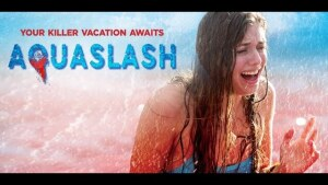 Aquaslash (2019) video/trailer