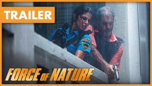 Force of Nature (2020) video/trailer