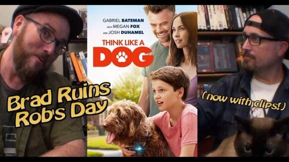 Channel Awesome - Think like a dog  - brad ruins rob's day
