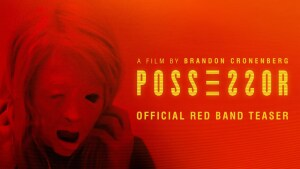 Possessor (2020) video/trailer
