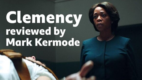 Kremode and Mayo - Clemency reviewed by mark kermode