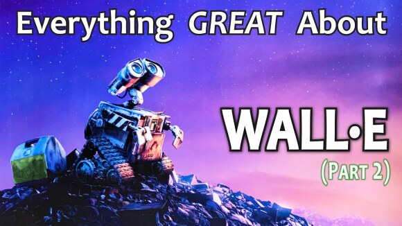 CinemaWins - Everything great about wall-e! (part 2)