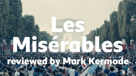 Kremode and Mayo - Les misérables reviewed by mark kermode
