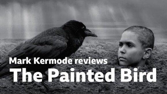 Kremode and Mayo - The painted bird reviewed by mark kermode