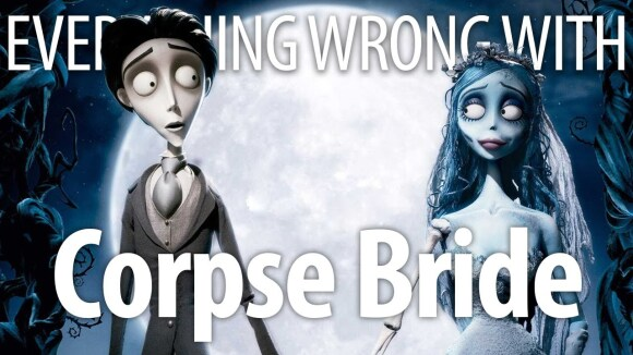 CinemaSins - Everything wrong with corpse bride in 14 minutes or less