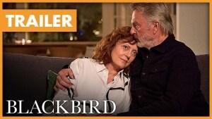 Blackbird (2019) video/trailer