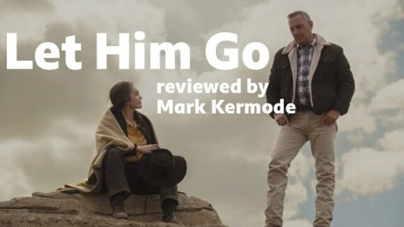 Kremode and Mayo - Let him go reviewed by mark kermode