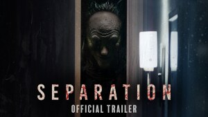 Separation (2021) video/trailer