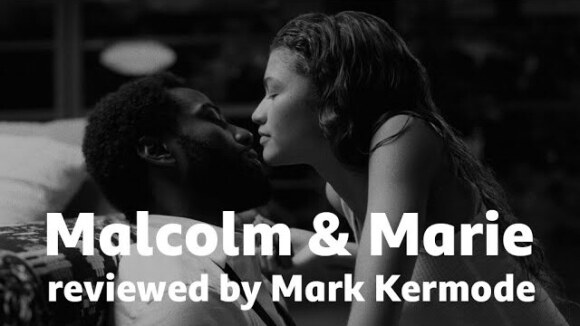 Kremode and Mayo - Malcolm & marie reviewed by mark kermode