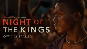 Night of the Kings (2020) video/trailer