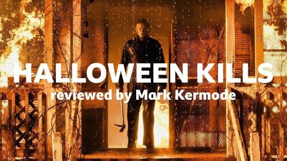 Kremode and Mayo - Halloween kills reviewed by mark kermode
