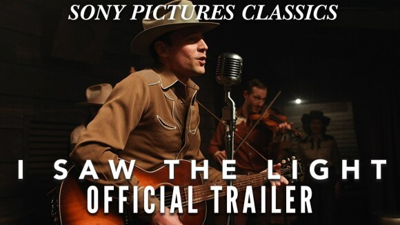 I Saw the Light Official trailer
